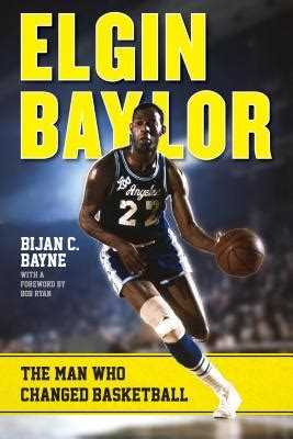 elgin baylor the who changed basketball indiebound org