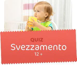 quiz alimentazione quiz allattamento svezzamento e alimentazione neonato