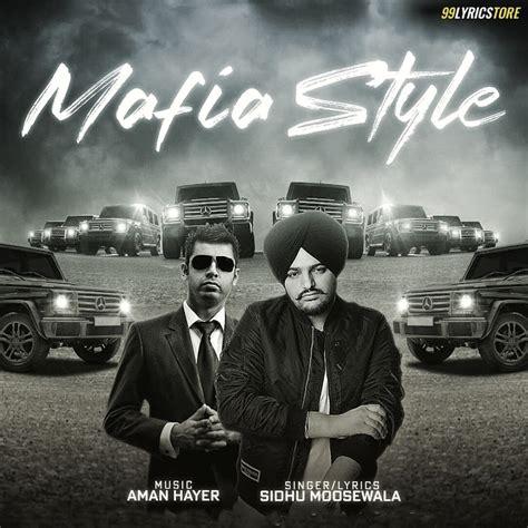mafia style lyrics sidhu moose wala aman hayer