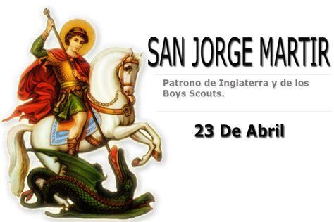 imagenes feliz dia san jorge san jorge martir 23 de abril youtube