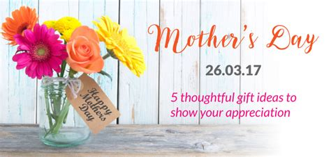 mothers day ideas 2017 5 thoughtful gift ideas for mothers day 2017 peach hers