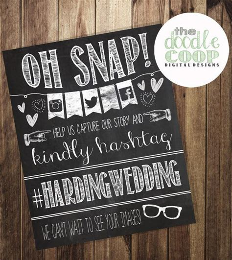 Wedding Hashtag Sign by Hashtag Print Wedding Instagram Oh Snap