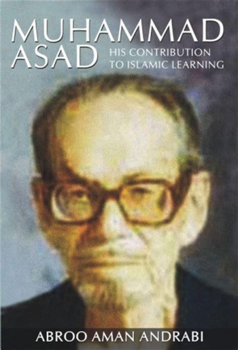 Biography Muhammad Asad | muhammad asad biography muhammad asad s famous quotes