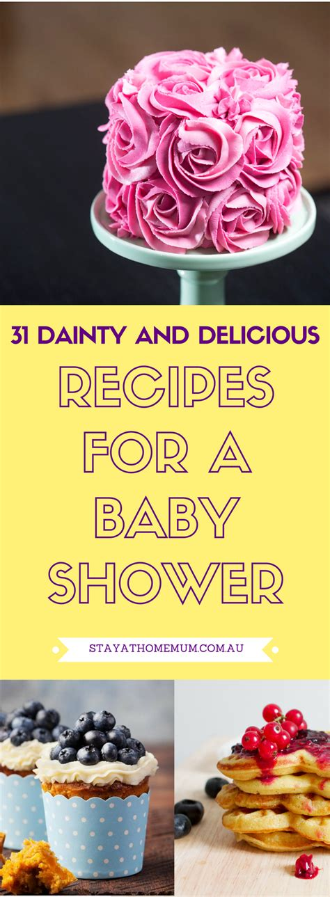 Recipes For A Baby Shower by 31 Dainty And Delicious Recipes For A Baby Shower Stay