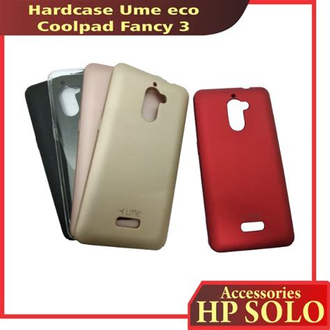 Hardcase Ume Coolpad Sky 3 jual hardcase coolpad fancy 3 ume eco fancy 3 casing