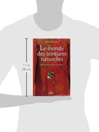 libro le monde des teintures naturelles di dominique cardon