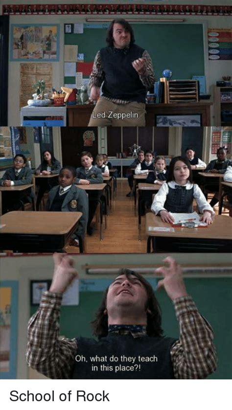 School Of Rock Meme - 25 best memes about led zeppelin led zeppelin memes
