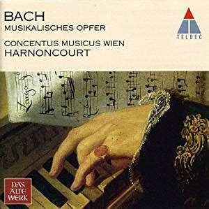 bach musikalisches opfer the musical offering l harnoncourt concentus musicus wien bach j s musical