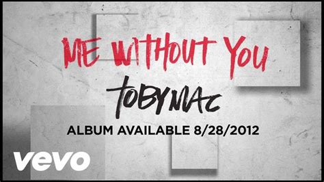 me without you what would i do a fill in journal books tobymac me without you official lyric
