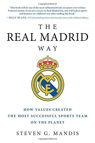 save 45 the real madrid way how values created the