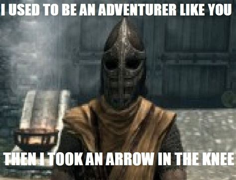 Arrow To The Knee Meme - image 210566 i took an arrow in the knee know your