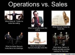 operations vs sales meme generator what i do