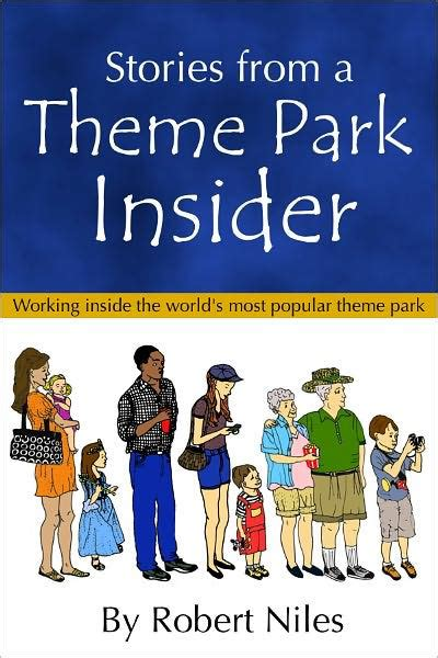 theme park insider stories from a theme park insider by robert niles nook