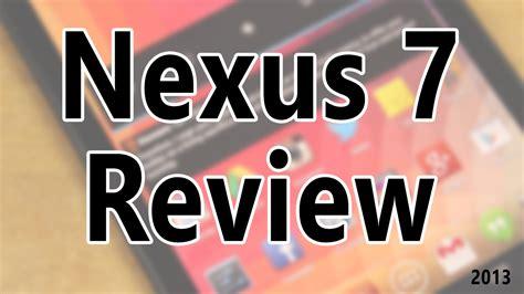 nexus 7 review nexus 7 review tgamentech