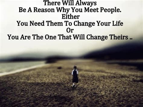 There will always be a reason why you meet people sayingimages com