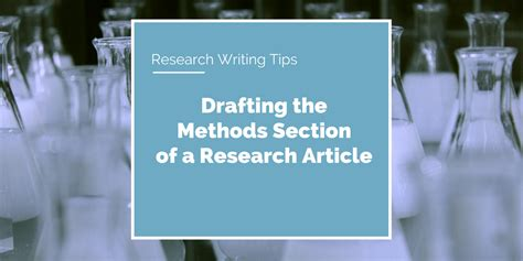 tips for writing scientific papers research writing tips how to write the methods section