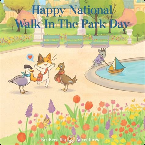 s day in the park happy national walk in the park day keekee s big adventures