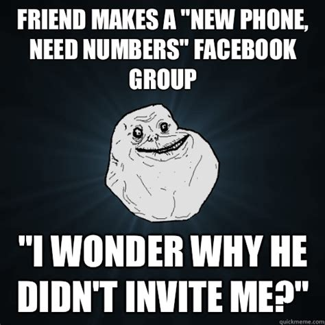 I Need New Friends Meme - friend makes a quot new phone need numbers quot facebook group quot i