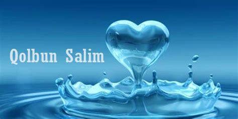 kajian islami menuju hati  bersih qolbun salim