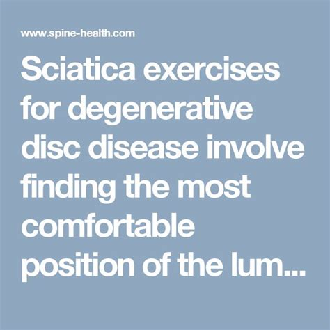The Most Comfortable Position by 17 Best Ideas About Degenerative Disc Disease On