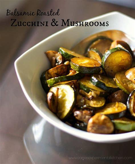 balsamic roasted zucchini mushrooms carries