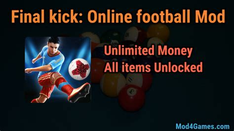 game offline mod unlimited money final kick online football hacked game mod apk free with