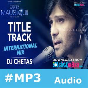 song mp3 aap se mausiiquii title song remix himesh reshammiya