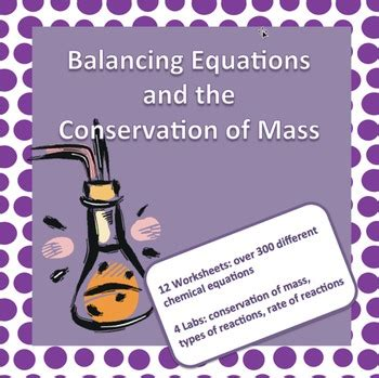 balancing chemical equations conservation of mass worksheets labs