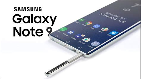 samsung galaxy note 9 samsung galaxy note 9 might come much earlier
