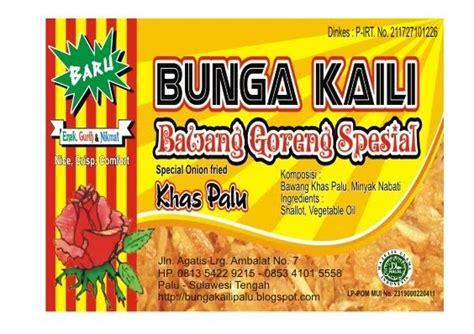Bawang Goreng Spesial Palu ole ole khas palu bawang goreng bunga kaili khas palu