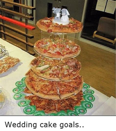 Wedding Cake Meme by Wedding Cake Goals Meme On Sizzle
