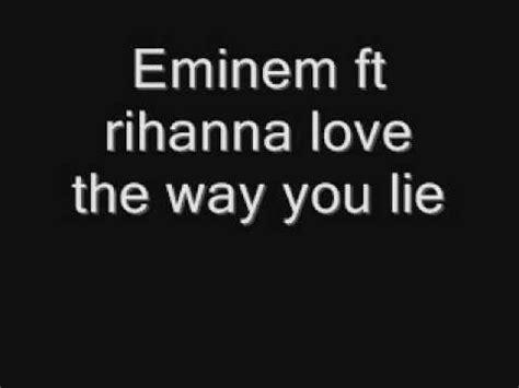 eminem love the way you lie lyrics eminem ft rihanna love the way you lie lyrics on