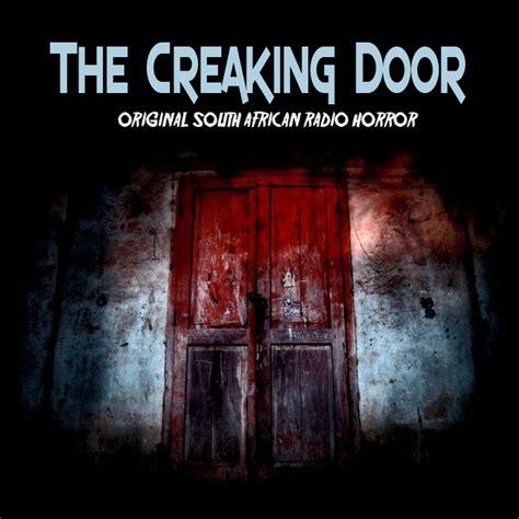 Creaking Door Sound by Creaking Door Creaking Door Open U0026 Creaking Door