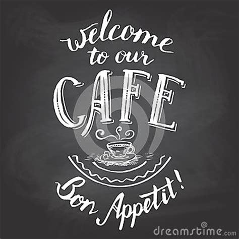 Welcome To Cafe welcome to our cafe chalkboard printable stock vector
