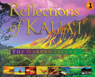 bloomers island the great garden books reflections of kaua i the garden island by cheryl chee