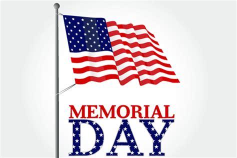 memorial day office hours ethan allen workforce solutions