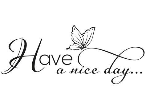 have a nice day png transparent have a nice day png images