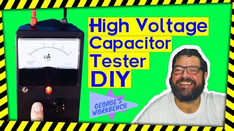 high voltage capacitor leakage tester building a high voltage capacitor leakage tester