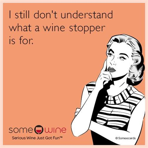 Ecard Meme Maker - funny drinking wine ecards www pixshark com images galleries with a bite