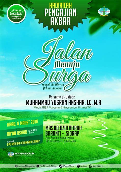 Imam Al Ghazali Meniti Jalan Menuju Surga pengajian akbar quot jalan menuju surga quot wahdah sidrap
