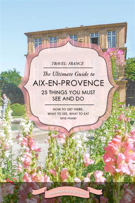 best things to do in aix en provence travel 25 things you must see and do in aix en provence