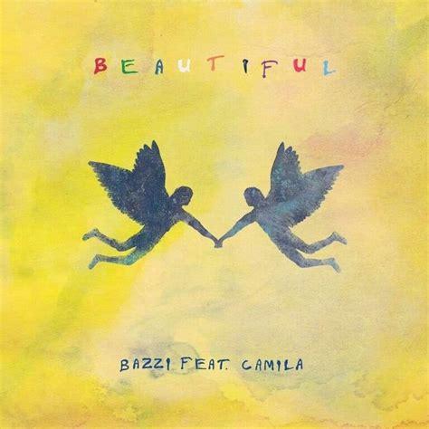 beautiful bazzi bazzi beautiful remix lyrics genius lyrics