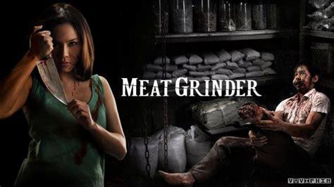 film horor thailand meat grinder meat grinder 2009 m 243 n ăn của nỗi hận