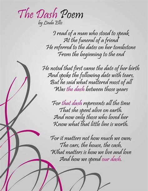 Loved one encouraging words the dash poem sayings life dash poem