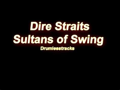 youtube dire straits sultans of swing dire straits sultans of swing drumlesstrack youtube