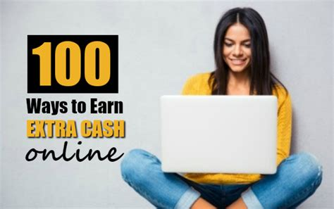 Real Ways To Make Extra Money Online - 100 ways to earn extra cash online