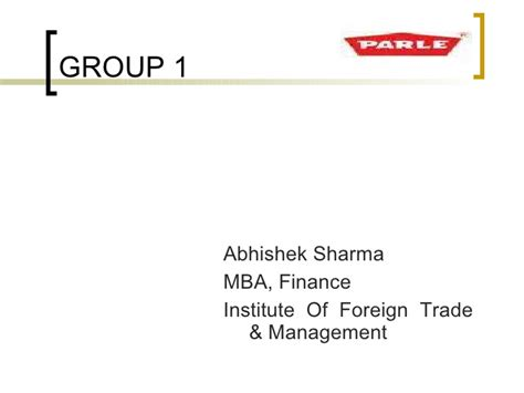 Mba In Foreign Trade by Parle S Plant Rudrapur Brief Introduction