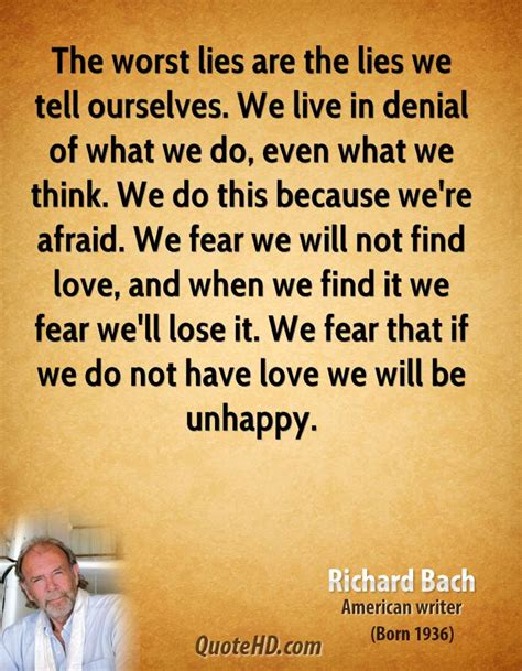 lies we tell ourselves richard bach quotes quotehd
