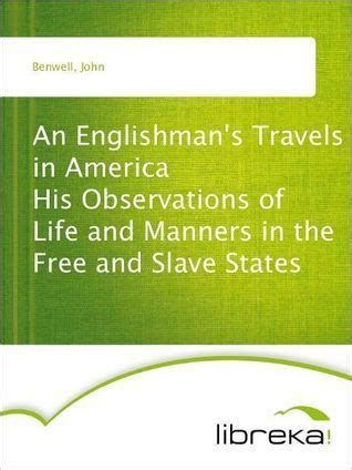 an englishman s travels in america his observations of