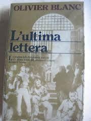 lettere dei condannati a morte della resistenza europea l ultima lettera capire la dittatura giacobina simile a